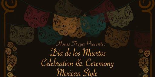 Dia de Los Muertos celebration & ceremony Mexican Style