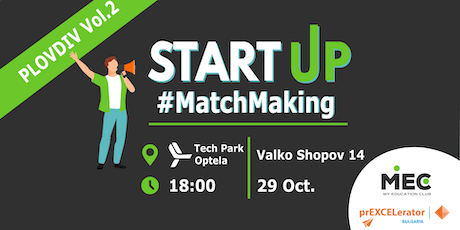 MEC's MatchMaking for startups&co-founders - Plovdiv Vol.2 tickets