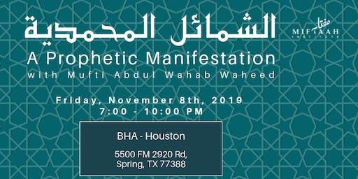 A Prophetic Manifestation- BHA Houston