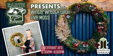 Winter Wreath with Live Moss at Earth Bread and Brewery tickets