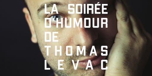 La soirée d'humour de Thomas Levac - 20 novembre 2019