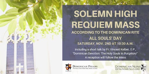 All Souls' Day Solemn High Requiem Mass and Reception