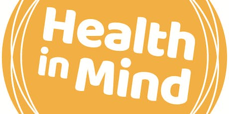 Overview of Health in Mind- our approach and values (Health in Mind staff and volunteers only) tickets