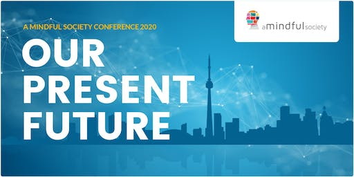 A Mindful Society Conference 2020
