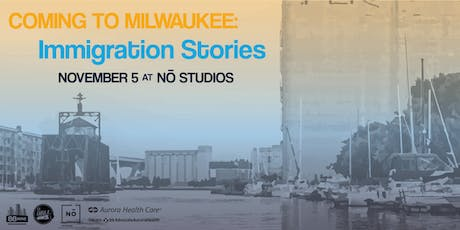 Coming to Milwaukee: Immigration Stories tickets