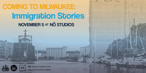 Coming to Milwaukee: Immigration Stories