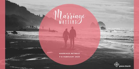 Marriage Matters - Marriage Retreat 2020 tickets