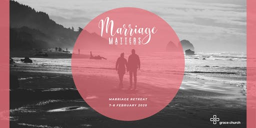 Marriage Matters - Marriage Retreat 2020