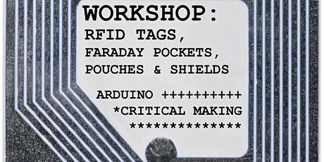 Cliona Harmey - RFID Tags, Faraday Pouches, Pockets & Shields workshop tickets