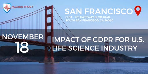 Impact of GDPR for U.S. Life Science Industry SF