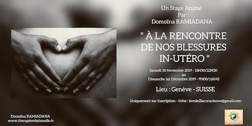 [ STAGE ] : À LA RENCONTRE DE NOS BLESSURES IN UTERO
