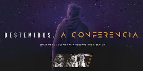 DESTEMIDOS, A CONFERÊNCIA ingressos