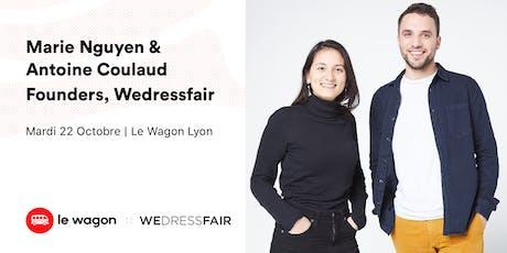 Apéro Talk avec Marie & Antoine, Fondateur de Wedressfair billets