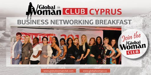 GLOBAL WOMAN CLUB CYPRUS: BUSINESS NETWORKING BREAKFAST - NOVEMBER