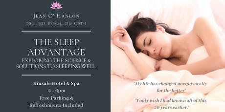 The Sleep Advantage: Exploring the Science & Solutions to Sleeping Well tickets
