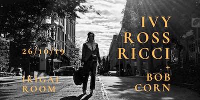 Ivy Ross Ricci + Bob Corn (American folk from Washington)