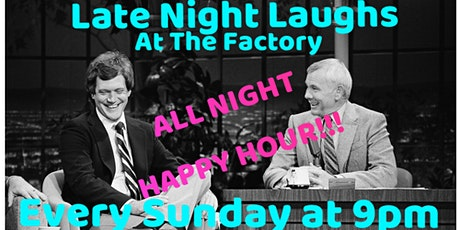 Late Night Laughs at The Factory  tickets