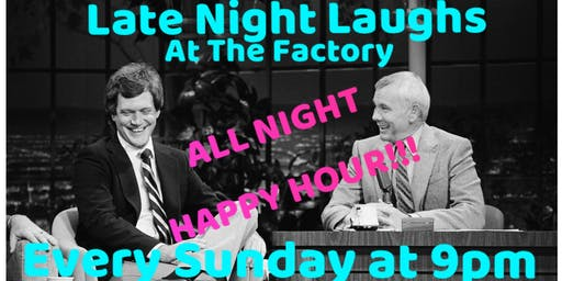 Late Night Laughs at The Factory