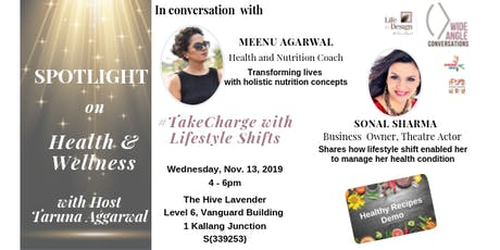 Spotlight on Health & Wellness: #TakeCharge with Lifestyle Shifts tickets
