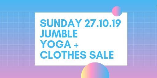 Sunday Jumble: Clothes Sale + Yoga Social!