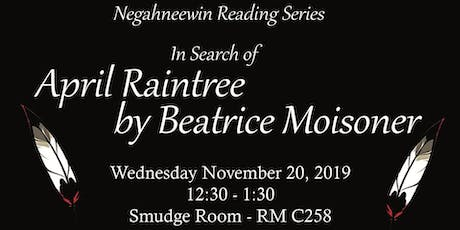 Negahneewin Reading Series - In Search of April Raintree tickets