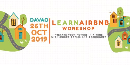 DAVAO Learn Airbnb Workshop