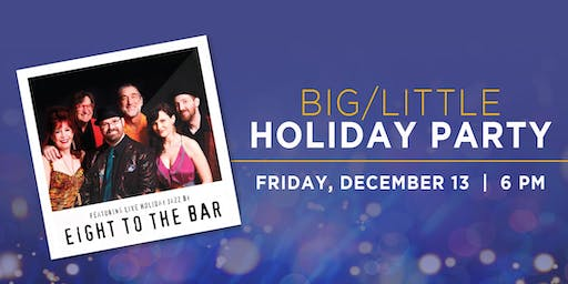 Big/Little Holiday Party featuring Eight to the Bar at Madison Beach Hotel