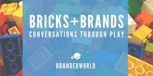 Bricks+Brands: Conversations Through Play