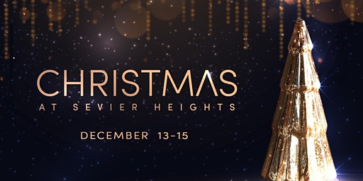 2019 Christmas at Sevier Heights-Friday, December 13 // 7:00 PM
