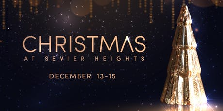 2019 Christmas at Sevier Heights-Saturday, December 14 // 3:00 PM tickets