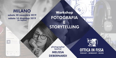 Workshop Fotografia e Storytelling - 30 Novembre 2019