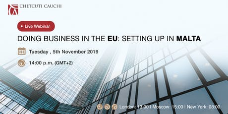 Doing business in the EU: setting up in Malta tickets