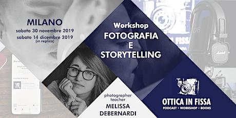 Workshop Fotografia e Storytelling - 14 Dicembre 2019 biglietti