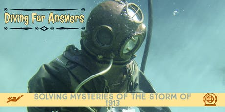Diving for Answers 1913 Exhibit Opening Reception tickets