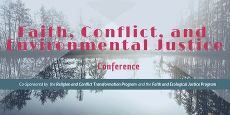 Faith, Conflict, and  Environmental Justice Conference tickets