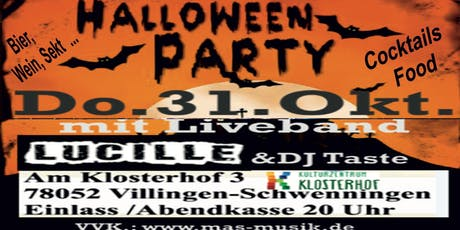 HalloweenParty &Band Lucille Villingen Kulturzentrum Klosterhof Tickets