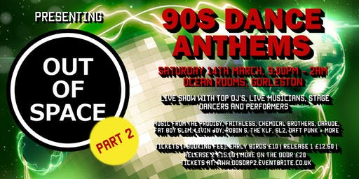 Out of Space Presents: 90s Dance Anthems at The Ocean Rooms Part 2