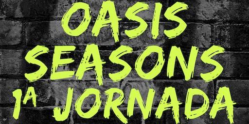 Oasis Seasons Jornada 1