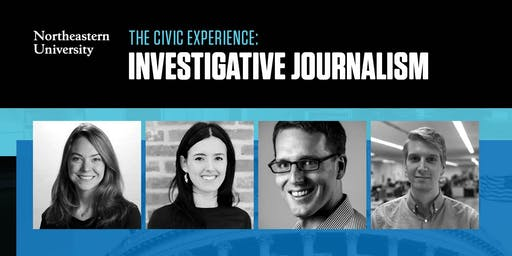 Northeastern University's Civic Experience series: Investigative Journalism