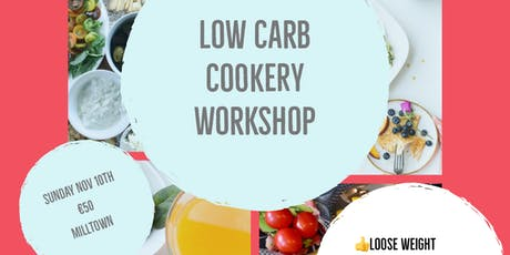 Low Carb Cookery Workshop tickets