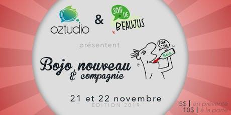 Bojo Nouveau et compagnie - Vendredi 22 billets