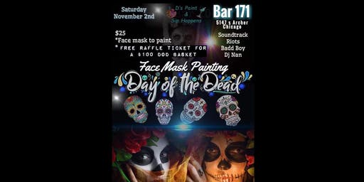 Face Mask Painting Day of the Dead - Paint & Sip Party