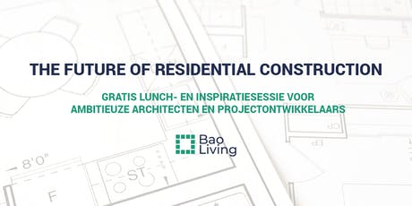 The Future of Residential Construction tickets