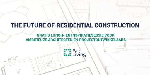 The Future of Residential Construction