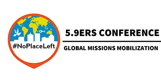 NPL 5.9ers Missions Mobilization Conference