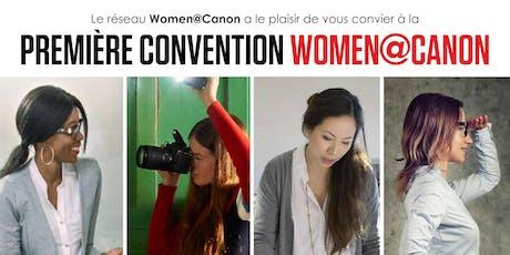 PREMIÈRE CONVENTION WOMEN@CANON billets