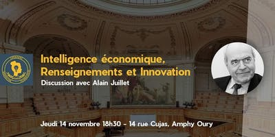Intelligence Economique, Renseignement et Innovation - Discussion avec Alain Juillet by SIT