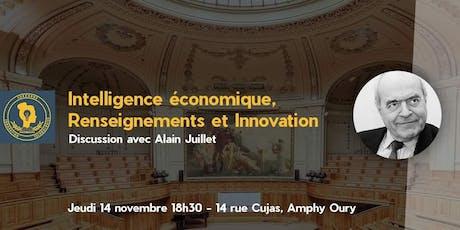 Intelligence Economique, Renseignement et Innovation - Discussion avec Alain Juillet by SIT billets