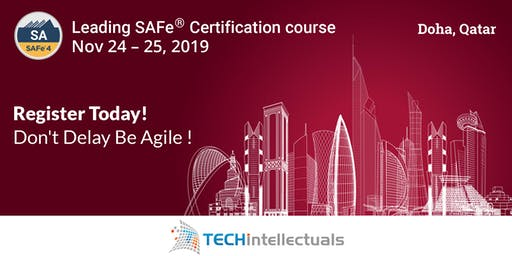 Leading SAFe®  Certification Course 4.6 (SA) - Doha, Qatar