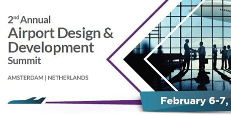 2nd Annual Airport Design & Development Summit tickets